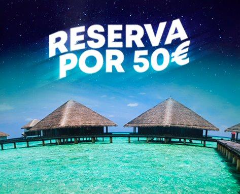 Reserva por 50€
